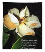 Magnolia Blossom In All Its Glory - Keep Love In Your Heart Fleece Blanket