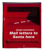 Mail Letters To Santa Here Fleece Blanket