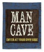 Man Cave Enter At Your Own Risk Fleece Blanket by Debbie DeWitt