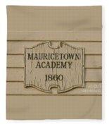 Mauricetown Academy Sign  Fleece Blanket