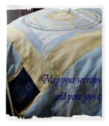 May Your Sorrows Be Patched And Your Joys Quilted Fleece Blanket