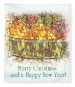 Merry Christmas And A Happy New Year - Fruit And Flowers In The Snow - Holiday And Christmas Card Fleece Blanket