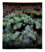 Merry Christmas And Happy Holiday - Blue Pine Holiday And Christmas Card Fleece Blanket