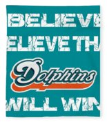 Miami Dolphins I Believe Fleece Blanket