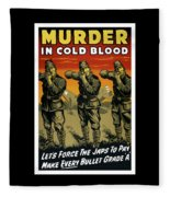 Murder In Cold Blood - Ww2 Fleece Blanket