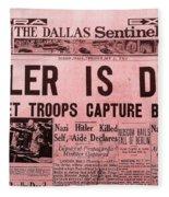 News From The Past Hitler Is Dead Fleece Blanket