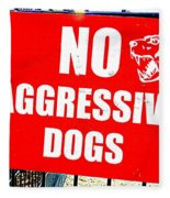 No Aggressive Dogs Fleece Blanket