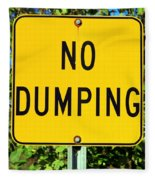 No Dumping Sign Fleece Blanket