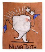Numb Tooth Dental Art By Anthony Falbo Fleece Blanket