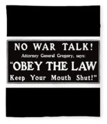Obey The Law Keep Your Mouth Shut Fleece Blanket