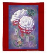 Painted Roses For Wonderland's Heartless Queen Fleece Blanket