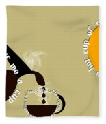 Perk Up With A Cup Of Coffee 12 Fleece Blanket