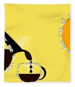 Perk Up With A Cup Of Coffee 13 Fleece Blanket