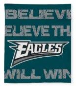 Philadelphia Eagles I Believe Fleece Blanket