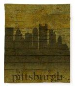 Pittsburgh Pennsylvania City Skyline Silhouette Distressed On Worn Peeling Wood Fleece Blanket