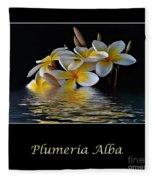 Plumeria Alba Fleece Blanket