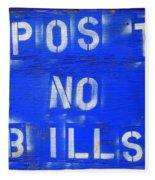 Post No Bills Fleece Blanket