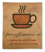 Procaffeinator Caffeine Procrastinator Humor Play On Words Motivational Poster Fleece Blanket