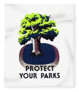 Protect Your Parks Wpa Fleece Blanket