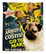 Pug Art - Abbott And Costello Go To Mars Fleece Blanket