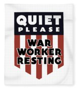 Quiet Please - War Worker Resting  Fleece Blanket