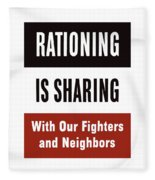 Rationing Is Sharing - Ww2 Fleece Blanket