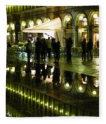 Reflections Of Saint Mark's Square-night Fleece Blanket