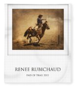 Renee Rubichaud At End Of Trail Fleece Blanket