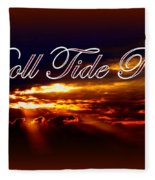 Roll Tide Roll Fleece Blanket