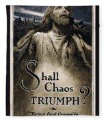 Shall Chaos Triumph - W W 1 - 1919 Fleece Blanket
