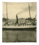 Steamer Eureka At Old Whaf Santa Cruz California Circa 1907 Fleece Blanket