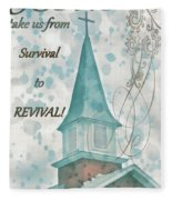 Survival To Revival Fleece Blanket