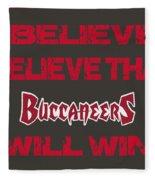 Tampa Bay Buccaneers I Believe Fleece Blanket