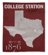 Texas A And M University Aggies College Station College Town State Map Poster Series No 106 Fleece Blanket