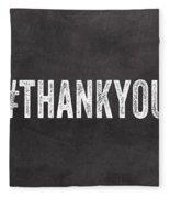 Thank You- Greeting Card Fleece Blanket