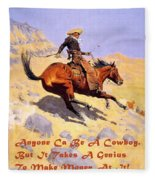 The Cowboy With Quote Fleece Blanket