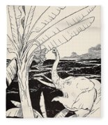 The Elephant's Child Going To Pull Bananas Off A Banana-tree Fleece Blanket