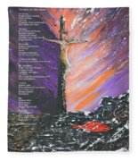 The Man On The Cross With Poem Fleece Blanket