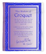The Rules Of Croquet  Fleece Blanket