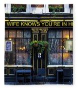The Wife Knows Pub Fleece Blanket