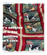 There's Nothing That A Day Of Quilting Won't Cure Fleece Blanket