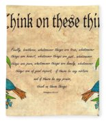 Think On These Things Fraktur Fleece Blanket