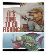 Time To Go Fishing Fleece Blanket
