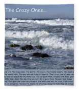 To The Crazy Ones Quote By Stove Jobs Fleece Blanket