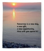 Tomorrow Is A New Day Fleece Blanket