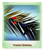 Tropical Christmas Fleece Blanket