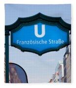 Ubahn Franzosische Strasse Berlin Germany Fleece Blanket