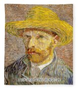 Vincent Van Gogh Quotes 6 Fleece Blanket