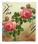 Vintage Roses For You Fleece Blanket