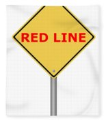 Warning Sign Red Line Fleece Blanket
